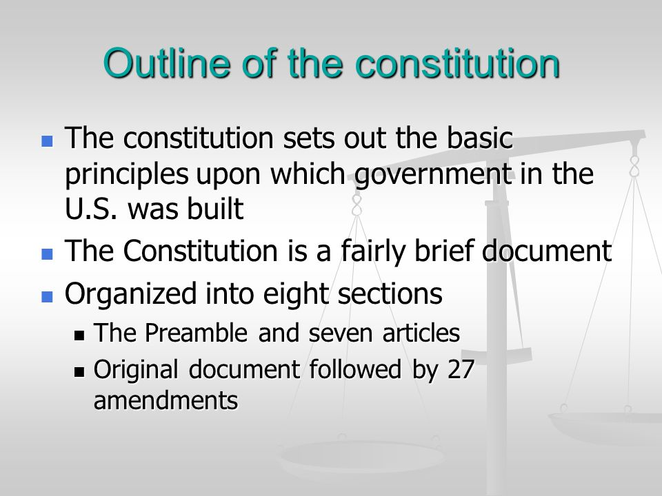 Outline of the constitution