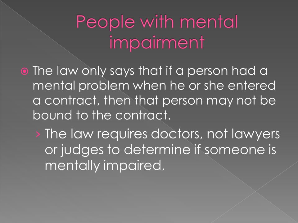 People with mental impairment