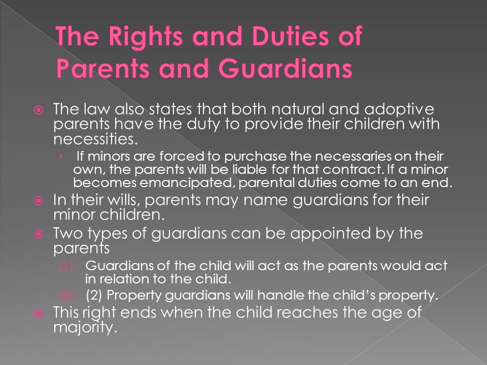 The Rights and Duties of Parents and Guardians