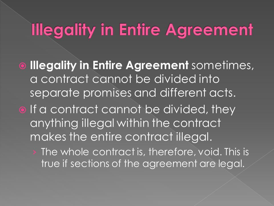 Illegality in Entire Agreement