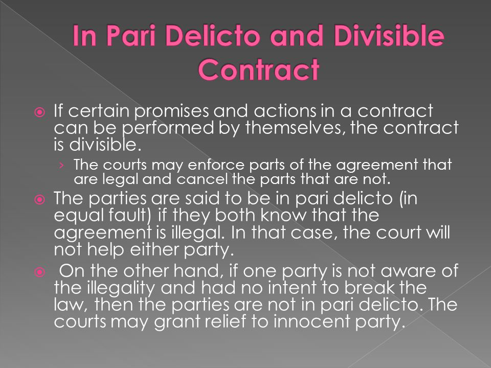 In Pari Delicto and Divisible Contract