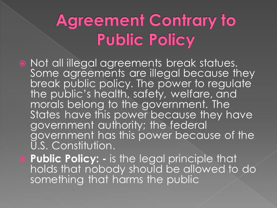 Agreement Contrary to Public Policy
