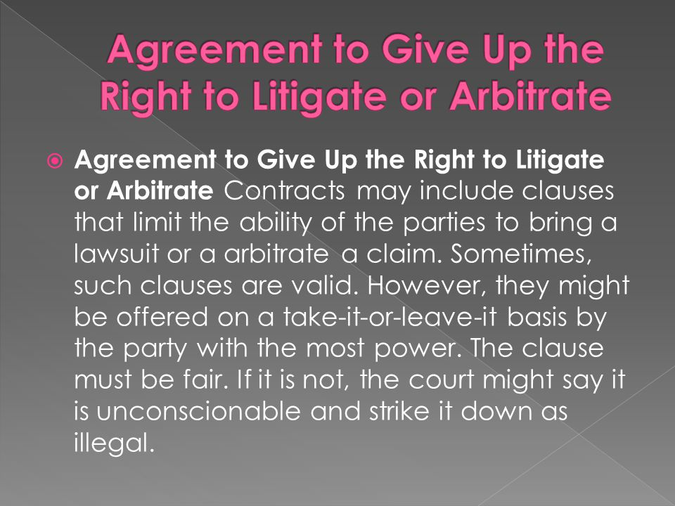 Agreement to Give Up the Right to Litigate or Arbitrate