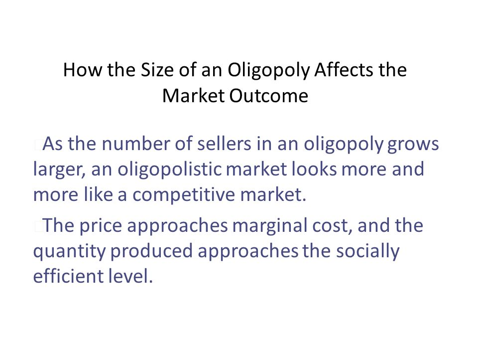 How the Size of an Oligopoly Affects the Market Outcome