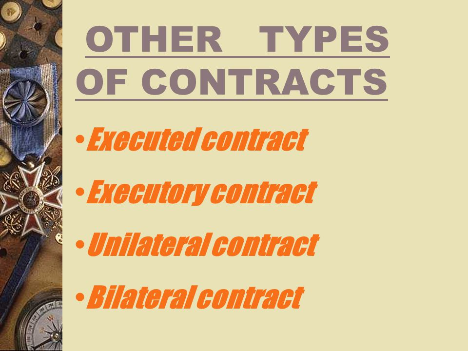OTHER TYPES OF CONTRACTS
