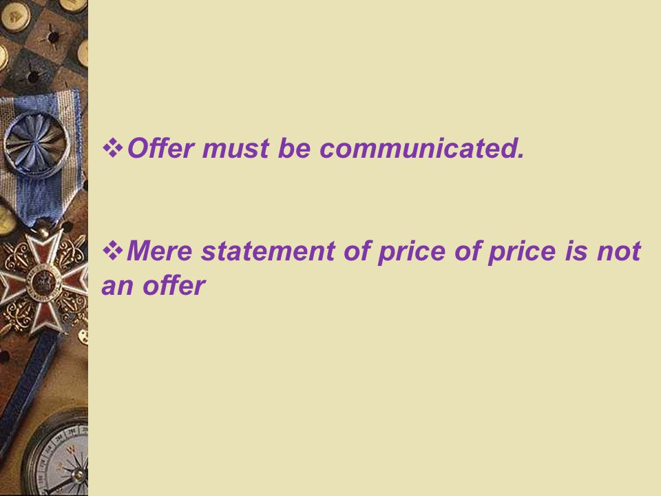 Offer must be communicated.