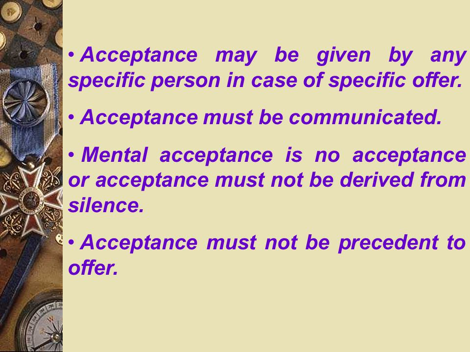 Acceptance may be given by any specific person in case of specific offer.
