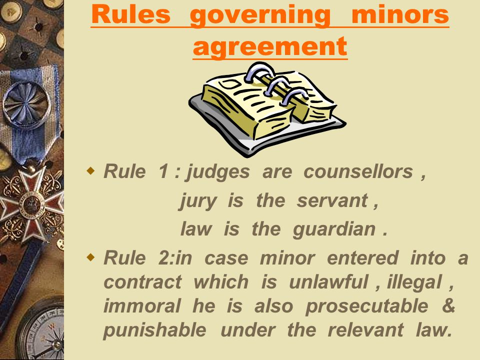 Rules governing minors agreement