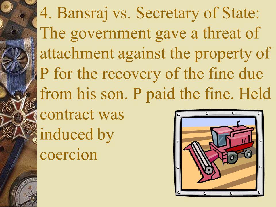 4. Bansraj vs.