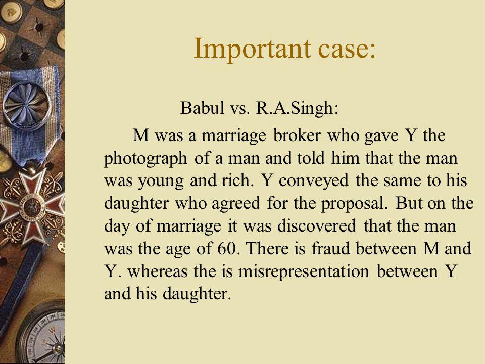 Important case: Babul vs. R.A.Singh:
