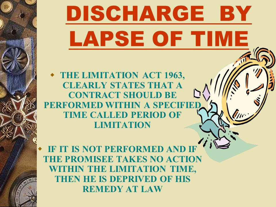 DISCHARGE BY LAPSE OF TIME