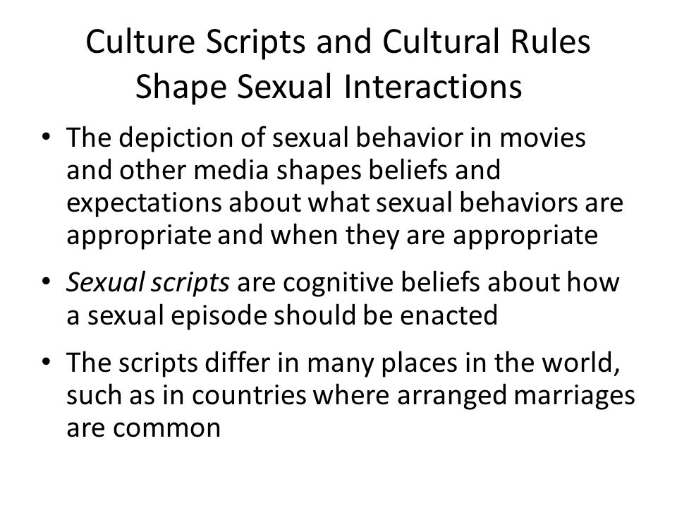 Culture Scripts and Cultural Rules Shape Sexual Interactions