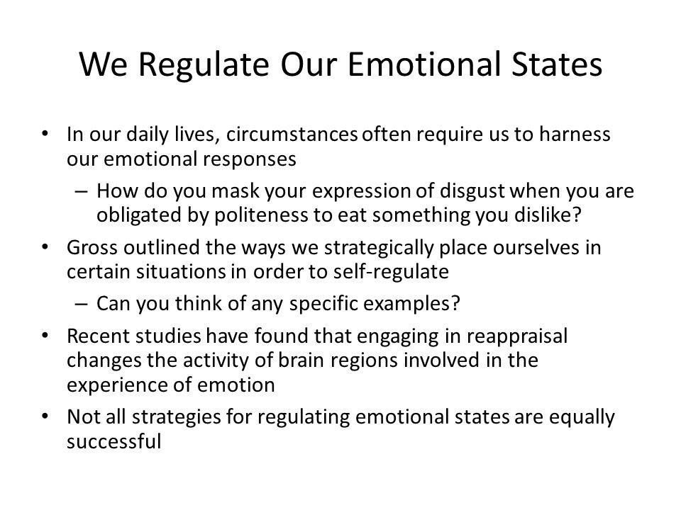 We Regulate Our Emotional States