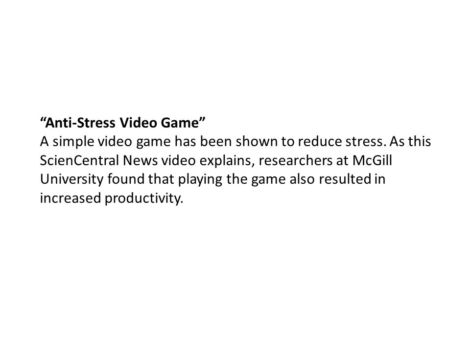 Anti-Stress Video Game