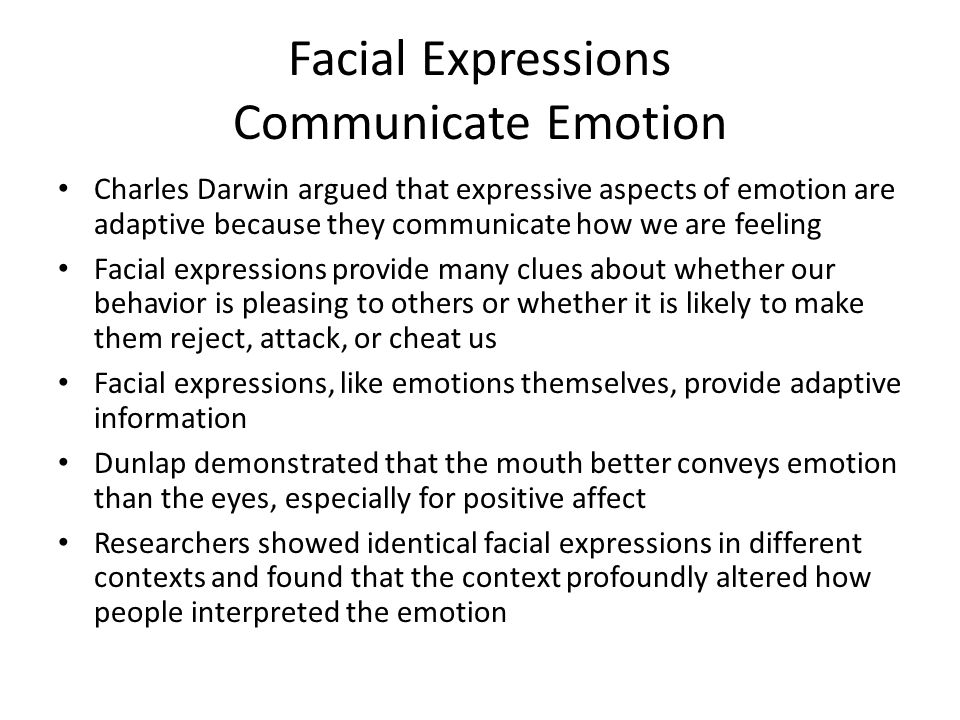 Facial Expressions Communicate Emotion