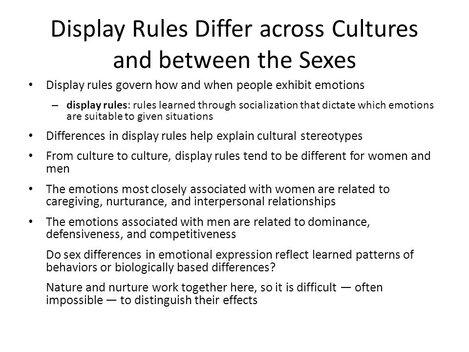 Display Rules Differ across Cultures and between the Sexes