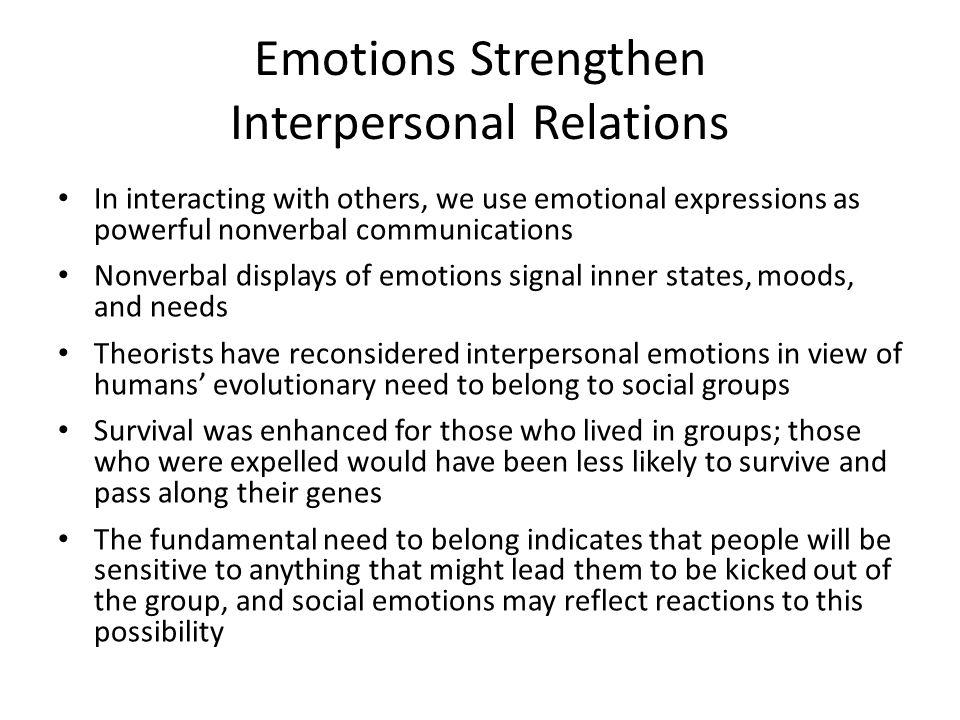 Emotions Strengthen Interpersonal Relations