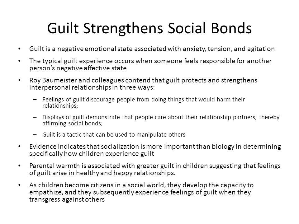 Guilt Strengthens Social Bonds