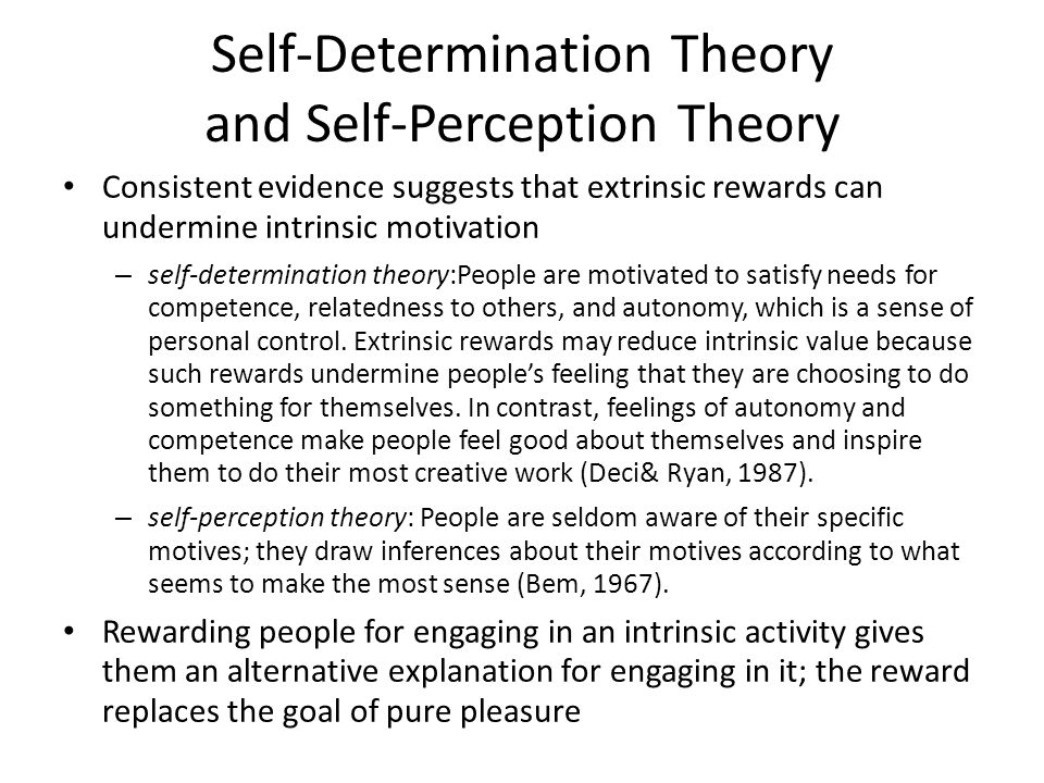 Self-Determination Theory and Self-Perception Theory