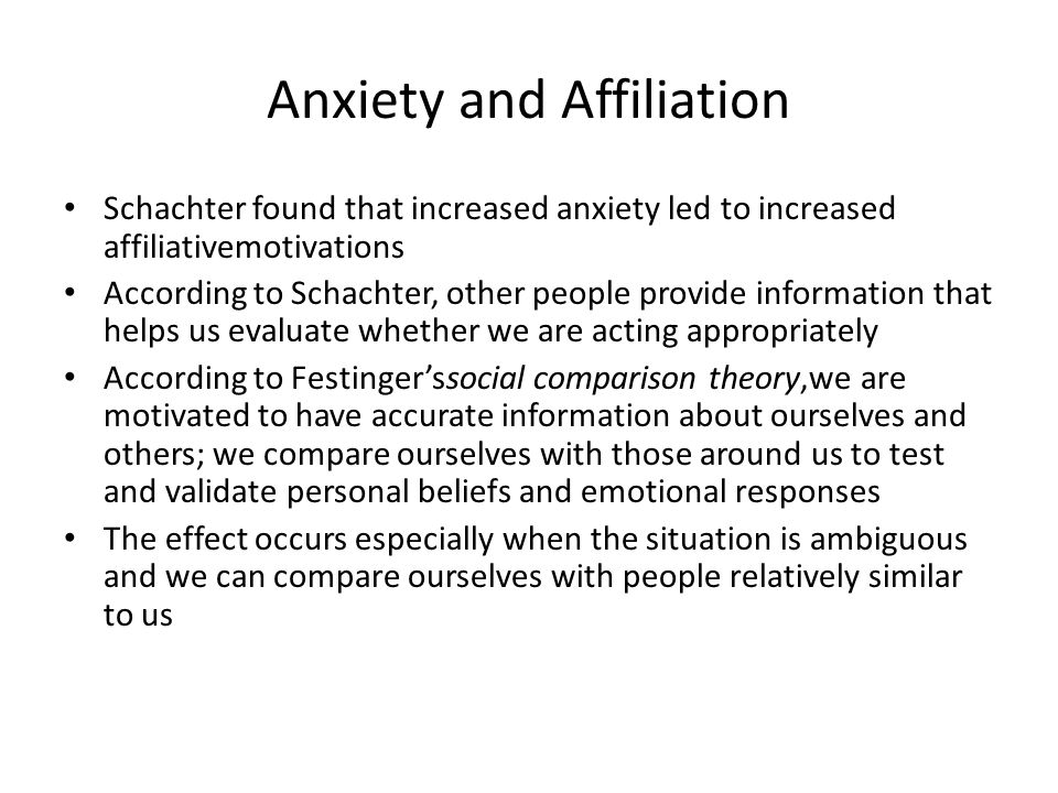 Anxiety and Affiliation