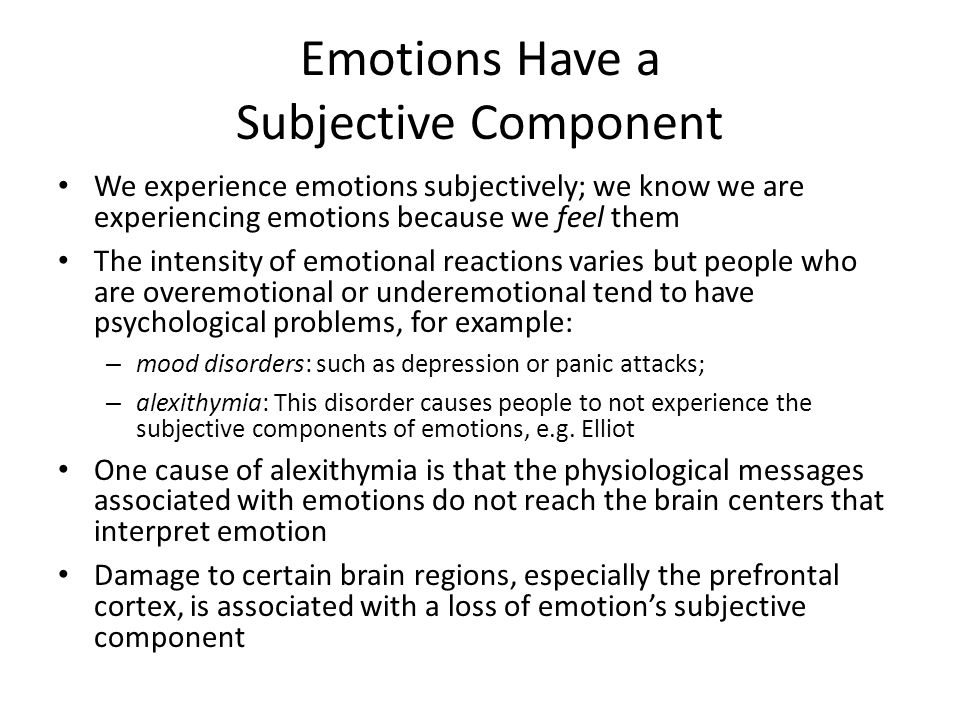 Emotions Have a Subjective Component