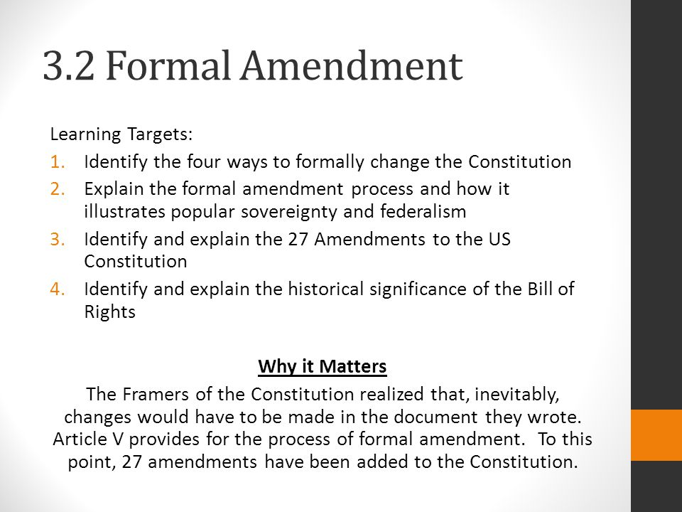 3.2 Formal Amendment Learning Targets: