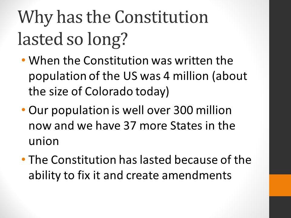 Why has the Constitution lasted so long