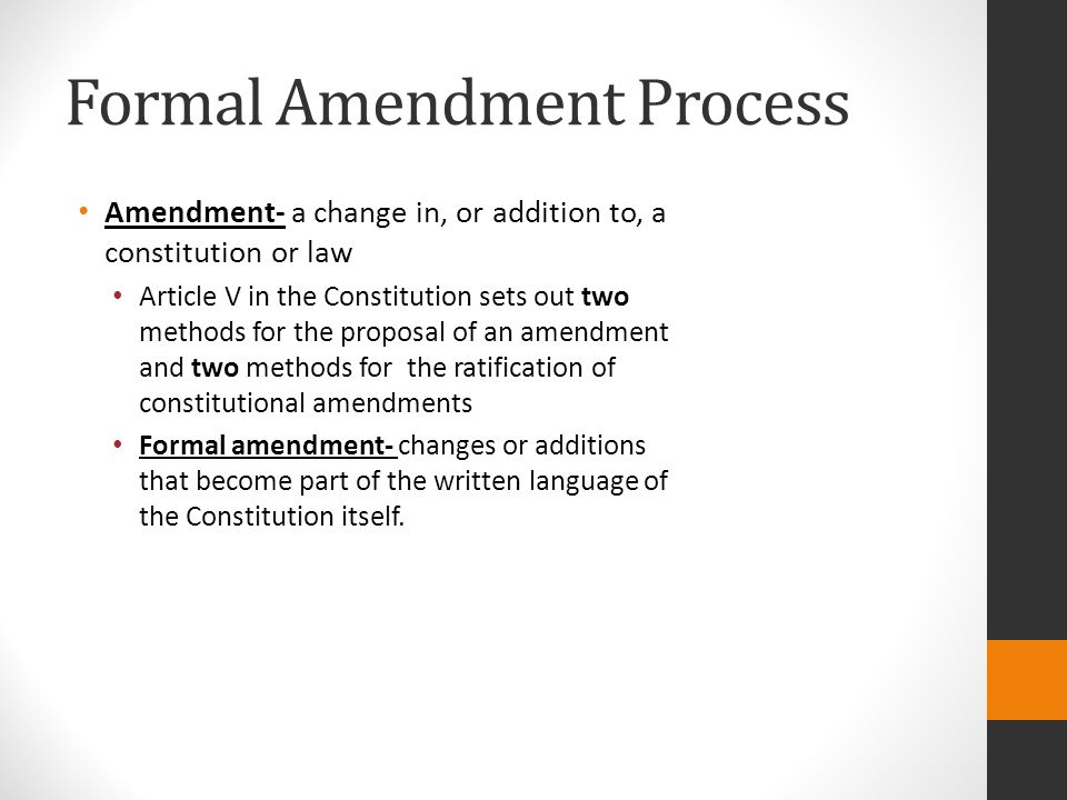 Formal Amendment Process
