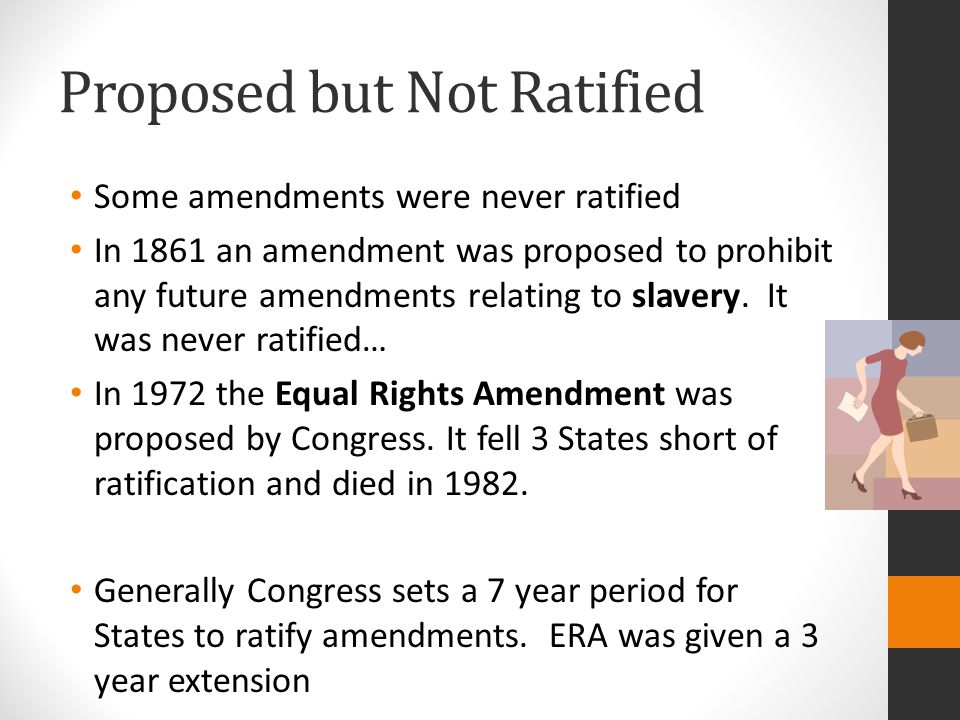 Proposed but Not Ratified