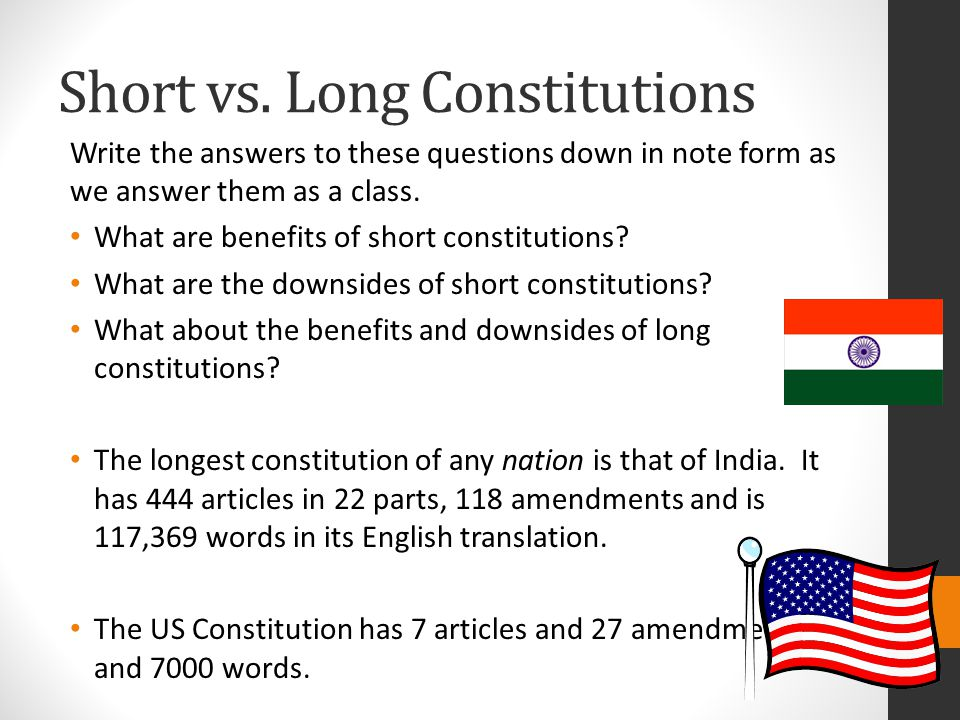 Short vs. Long Constitutions