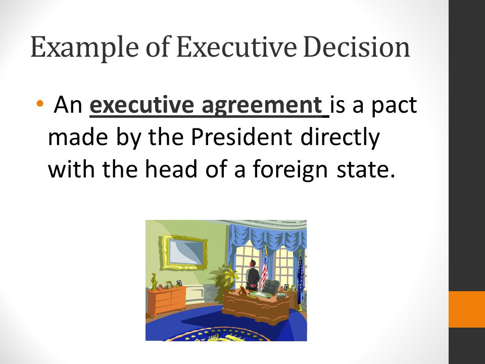 Example of Executive Decision