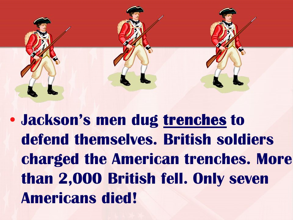Jackson's men dug trenches to defend themselves