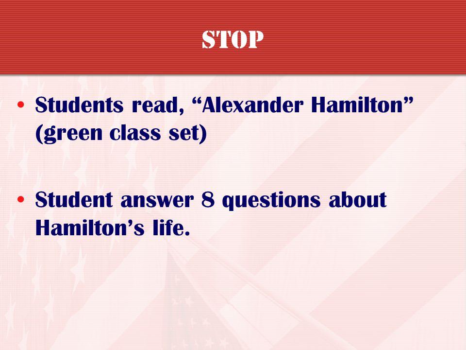 STOP Students read, Alexander Hamilton (green class set)