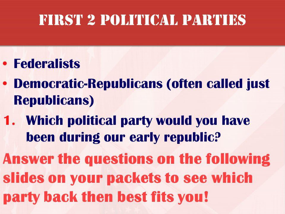First 2 Political Parties