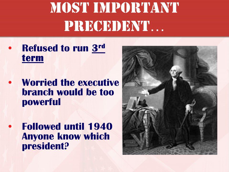 Most Important Precedent…