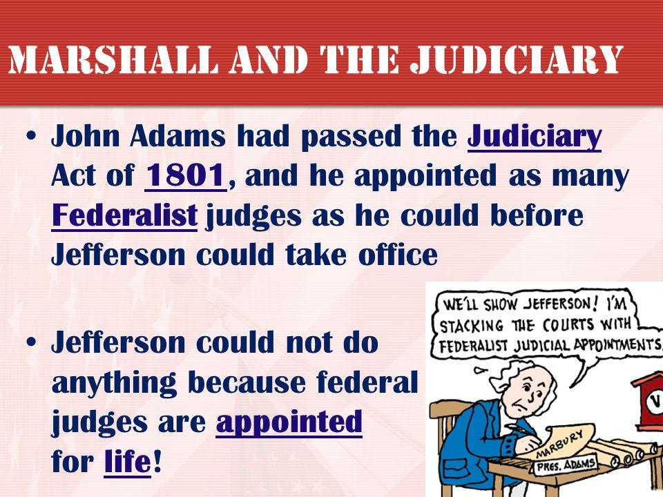 Marshall and the Judiciary