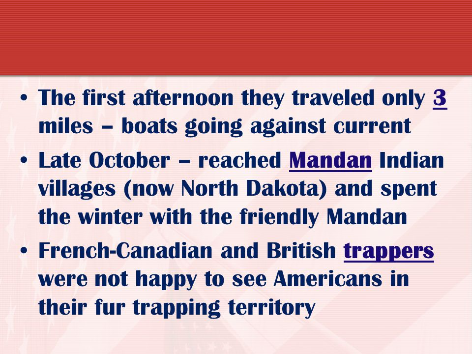 The first afternoon they traveled only 3 miles – boats going against current