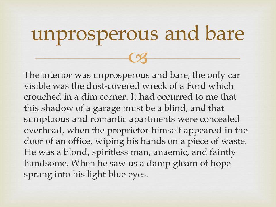 unprosperous and bare