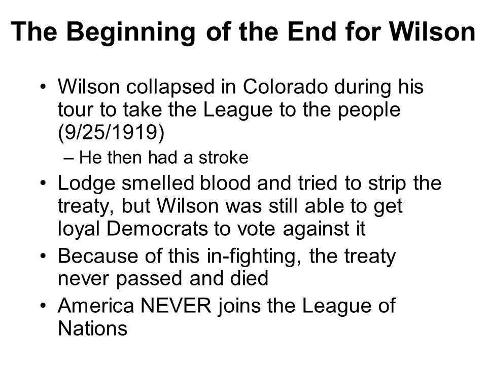 The Beginning of the End for Wilson