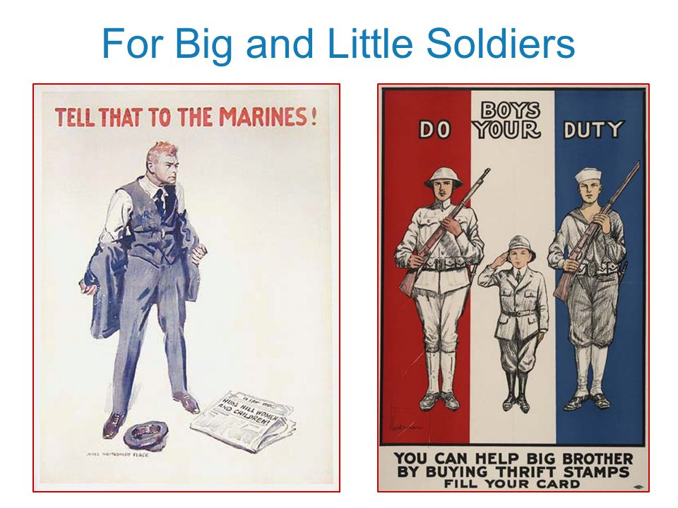 For Big and Little Soldiers
