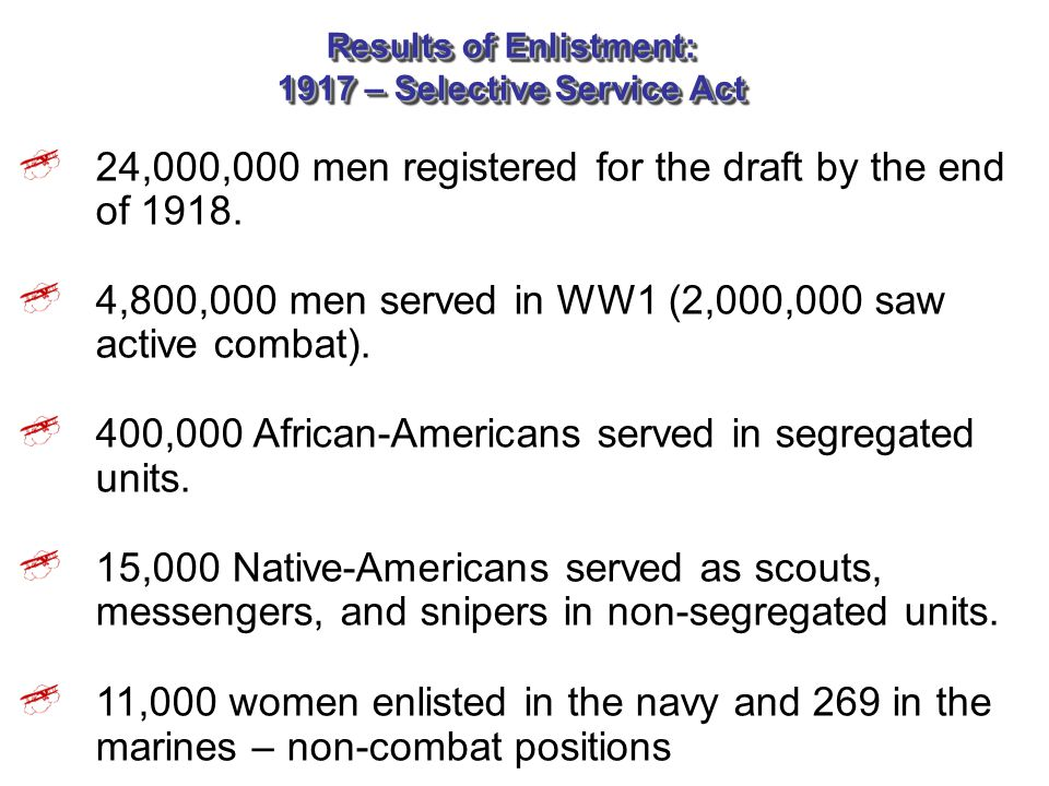 Results of Enlistment: 1917 – Selective Service Act
