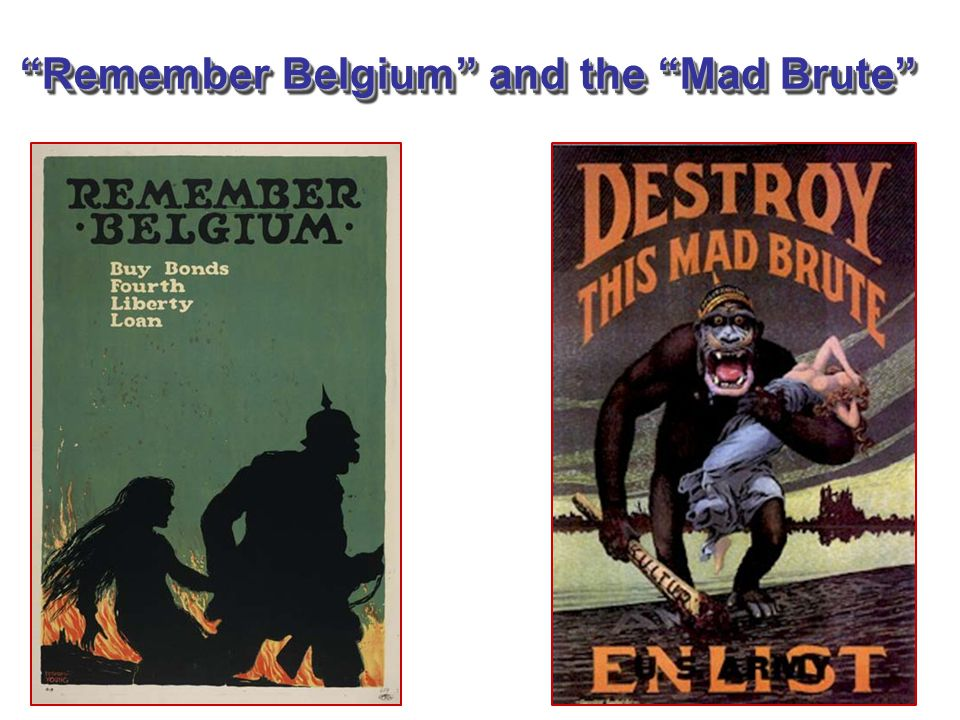 Remember Belgium and the Mad Brute