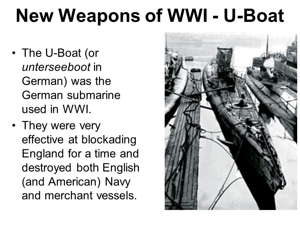 New Weapons of WWI - U-Boat