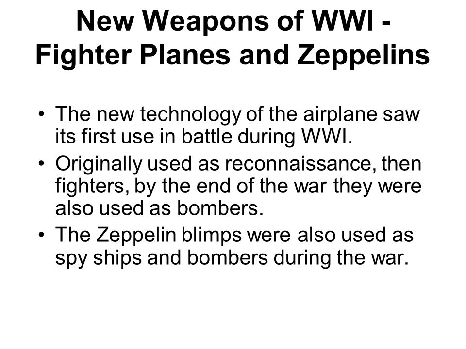 New Weapons of WWI - Fighter Planes and Zeppelins