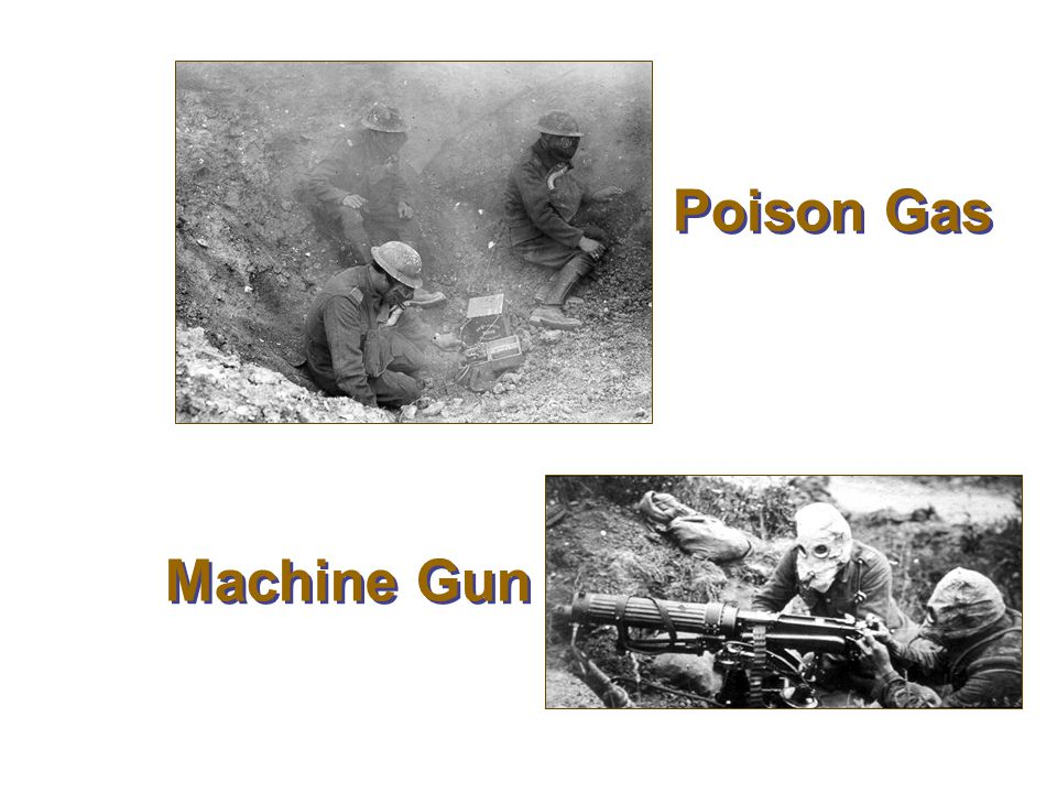 Poison Gas and Machine Guns