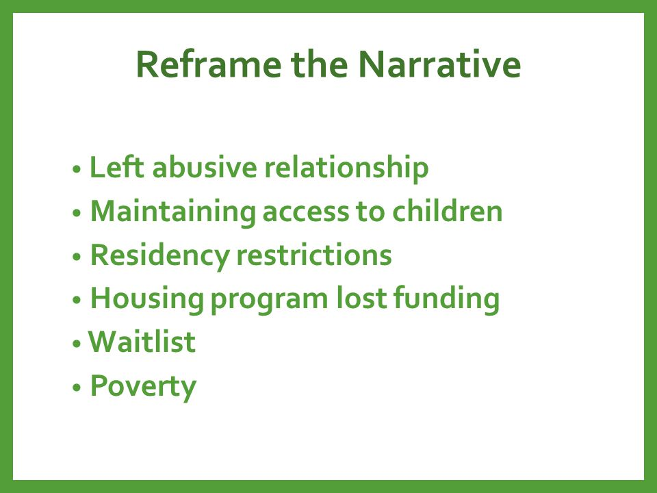 Reframe the Narrative Left abusive relationship