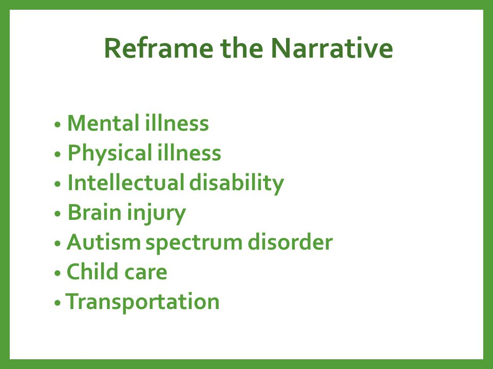 Reframe the Narrative Mental illness Physical illness