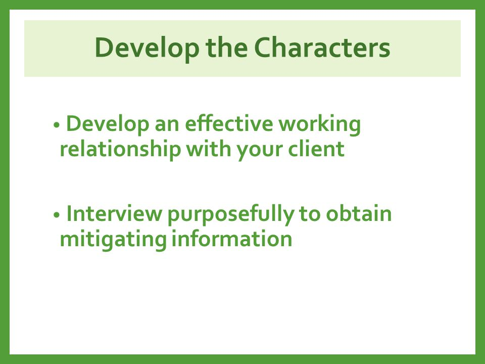 Develop the Characters
