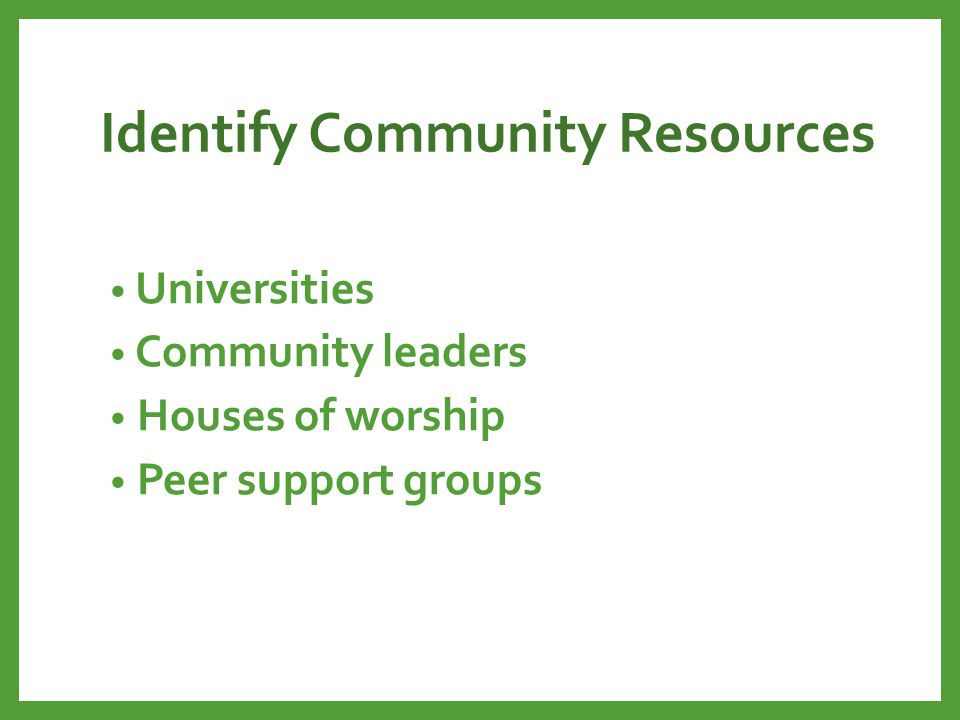 Identify Community Resources