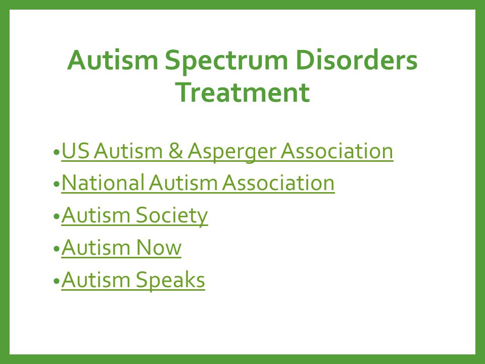 Autism Spectrum Disorders Treatment